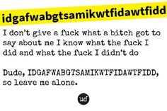 Leave Me Alone, I Am Alone, I Know, Sayings, Im Alone, Im Lonely, Lyrics, Quotations, Idioms