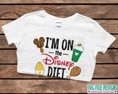 I'm On The Disney Diet SVG Cut File Set for Disney Vacation Shirts