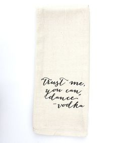Love this 'Vodka' Tea Towel by IScreenYouScreen on #zulily! #zulilyfinds