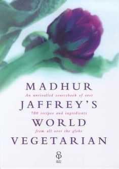 Madhur Jaffrey's World Vegetarian- More Than 650 Meatless Recipes from Around the World by Madhur Jaffrey http://www.bookscrolling.com/the-best-vegetarian-cookbooks/