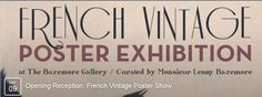 #Philly Calendar TONIGHT 5/9 6-9pm French Vintage Poster Exhibition @BazemoreGallery