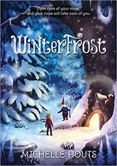 Winterfrost: Michelle Houts