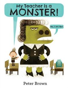 Love Peter Brown books & this tale is a great reminder for kids that their teachers are human too!