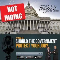 Should The Government Protect Your Job?  Check out and subscribe here http://apple.co/2cESxFj
