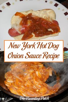 Recipe for New York hot dog onion sauce using sweet onions olive oil water ketchup brown sugar chili powder cinnamon and hot sauce. Hot Dog Onion Sauce Recipe, Sweet Onion Sauce, Hot Dog Sauce, Onion Recipes, Sauce Recipes, Chicken Recipes, Cooking Recipes, Bread Recipes, Sentences