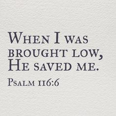 Psalm 116:6