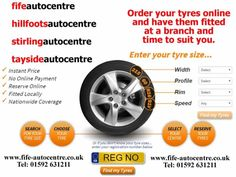 http://www.fife-autocentre.co.uk/tm/search-for-your-tyres/