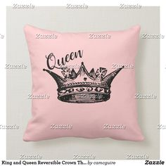 Shop King and Queen Reversible Crown Throw Pillow created by camcguire. Husband Wife Humor, King And Queen Crowns, Customizable Gifts, Unique Wedding Gifts, Custom Pillows, Dorm Room, Master Bedroom, Pillow Covers, Throw Pillows