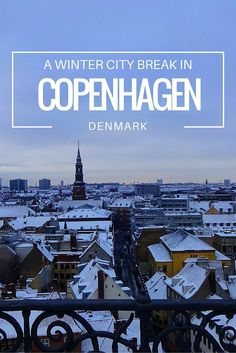 A Winter City Break in Copenhagen