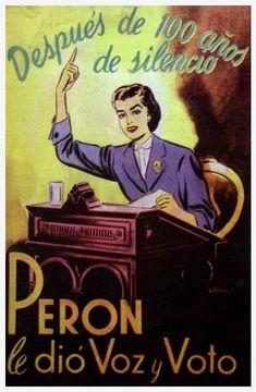 Perón - Propaganda - Voto femenino Political Posters, Political Art, Scenic Design, Joker, Vintage, History, Illustration, Pictures, Fictional Characters
