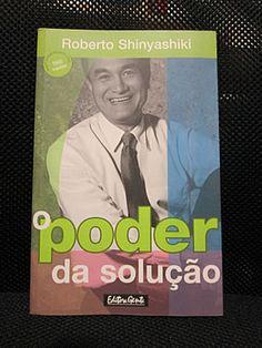 Livro : O Poder da Solução - Roberto Shinyashiki #leitura #literatura #AutoAjuda