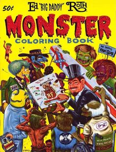 "Ed ""Big Daddy"" Roth - Monster coloring book"