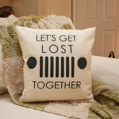 Let's Get Lost - Jeep Pillow/CJ 7 Pillow