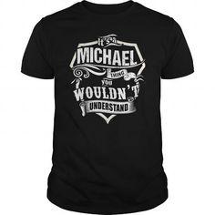 I Love Its a MICHAEL Thing T shirts