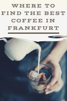 Best Coffee in Frankfurt