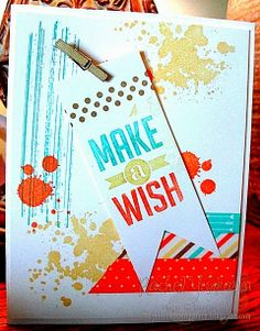 Make A Wish card using Stampin' Up! products. Gorgeous Grunge and Perfect Pennants
