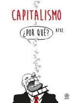 El trabajo - Akal Humor Grafico, 30, History Of Capitalism, Book Design