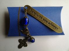 Bronze inscribed bookmark 'I am with you always'