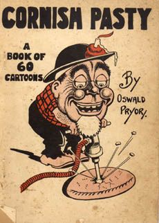 'CORNISH PASTY - A BOOK OF 60 CARTOONS' | Oswald Pryor ✫ღ⊰n
