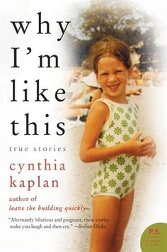"""Read """"Why I'm Like This True Stories"""" by Cynthia Kaplan available from Rakuten Kobo. Cynthia Kaplan takes us on a hilarious and sometimes heartbreaking journey through her unique, uncensored world—her bung. Books And Tea, My Books, Books To Read, Library Books, True Crime Books, Book Nooks, Book Lists, Reading Lists, Reading Nooks"""