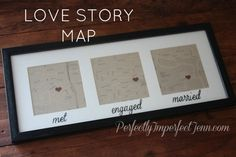 map with where you met, got engaged and got married, so cute.