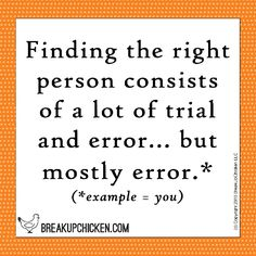 Relationship trial and error. Breakup Quotes, Trials, Relationship Quotes, Best Quotes, Teen, Thoughts, Feelings, Sayings, Words