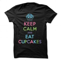Keep Calm and Eat Cupcakes - beige by Andi Bird - #tshirt tank #tshirt serigraphy. MORE INFO => https://www.sunfrog.com/Valentines/Keep-Calm-and-Eat-Cupcakes--beige-by-Andi-Bird-87126034-Guys.html?68278