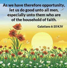 Galatians 6:10 KJV