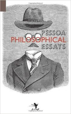 Amazon.com: Philosophical Essays: A Critical Edition (9780983697268): Fernando Pessoa, Nuno Ribeiro, Paulo Borges: Books