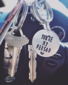 You're My Person Keychain - Greys Anatomy Quote by CoriePaigeJewelry on Etsy https://www.etsy.com/listing/474463751/youre-my-person-keychain-greys-anatomy
