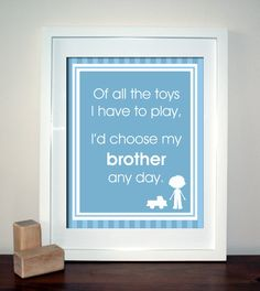 Choose My Brothers Any Day, Playroom Wall Art, Children Decor, Nursery Wall Art, Childrens Room Decor, 8x10