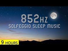 852Hz | Transform Cells to Higher Energy Systems in Sleep | Solfeggio Sleep Meditation Music - YouTube