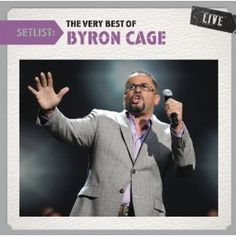 Setlist: The Very Best Of Byron Cage Live: Byron Cage: MP3 Downloads