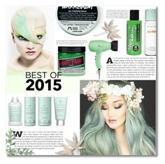 """""""Hair -best of 2015"""" by dolly-valkyrie ❤ liked on Polyvore featuring beauty, Drybar, SkinCare, Manic Panic and bestof2015"""