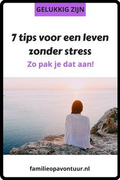 Een leven zonder stress dat zou toch super fijn zijn!Hoe zou je je dan voelen?Hoe zorg je voor een leven zonder stress?In deze blog geef ik je 7 tips! Stress Quotes, Lifestyle Changes, Stress Management, Self Care, Coaching, Mindfulness, How To Plan, Health, Hygge