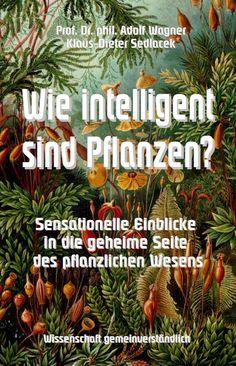 Cover: Wie intelligent sind Pflanzen?