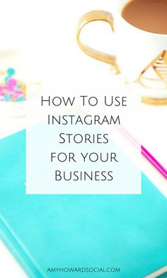 What are Instagram Stories and how do I use Instagram stories for business? Take a look at these tips on how to use and what to post on Instagram!