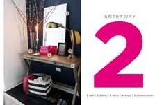 How to to Style an Entryway... gotta work on ours, just need to work out how to do it with very little space...