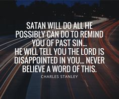 Charles Stanley Quotes - The Christian Quotes Podcast Más Christian Life, Christian Quotes, Christian Living, Faith Quotes, Bible Quotes, Charles Stanley Quotes, Cast The First Stone, Understanding Depression, Spiritual Wisdom