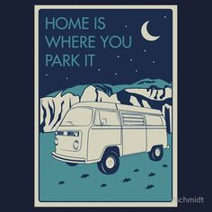 Home is where you park it - Vanagon Sticker