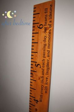 Quote/Poem Wooden Ruler Growth Chart. $140.00, via Etsy.