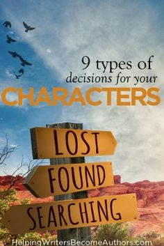 How to Make Your Character's Choices More Difficult - Helping Writers Become Authors