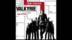 John Ottman - Valkyrie - 01 - They'll Remember You