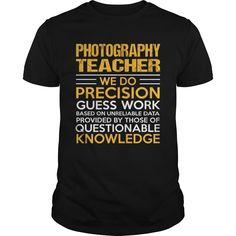 PHOTOGRAPHY TEACHER T-Shirts, Hoodies. ADD TO CART ==► https://www.sunfrog.com/LifeStyle/PHOTOGRAPHY-TEACHER-122242919-Black-Guys.html?id=41382