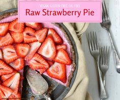 Tarte Crue aux Fraises / Raw Strawberry Pie  @plantpoweredkitchen @dreenaburton  @Mj0glutenVG #0GlutenVegeBrest  #sansgluten #VEGAN #glutenfree #Tarte #Crue #Fraise #Raw #Strawberry #Pie
