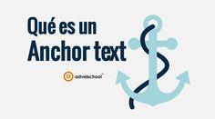 Anchor Text, Qué es y Qué Tipos de Textos Anclas Existen