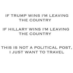 As you plan your exit out of the country be sure to download the Stamp Travel App to know where to go!! Thanks @thenewsclan for the post made us laugh today! #travel #travelgram #wanderlust #election2016 #trump