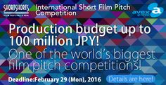 "Short Shorts Film Festival & Asia and avex digital Inc. have established the world's biggest short film pitch competition. The project, which will fund a production with a budget of up to 100 million JPY, is titled ""Short Shorts Film Festival & Asia presents Short Film Pitch Competition supported by avex digital""."