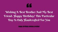 Birthday Wishes For Brother Happy Messages
