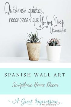 Spanish home decor using scripture. Add that special touch to your home or church in just minutes with a finished look that will appear to be painted on the wall. This wall decal comes in three sizes and is available in an array of color options to choose from. #bestill #restingod #wallart #spanishdecor #spanishscripture